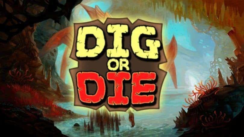Dig or Die Herunterladen und frei PC