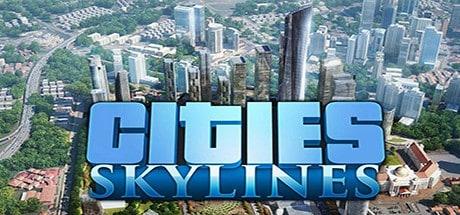 Cities Skylines Kostenlos und Herunterladen